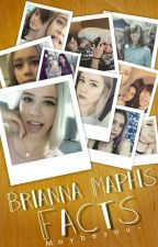 Brianna Maphis Facts by MaybeYou-