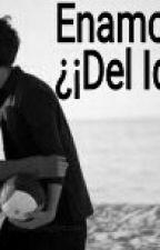 ENAMORADA! ¿¡DEL IDIOTA?! by Love_For_Igoa