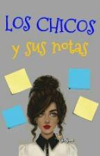 Los chicos y sus notas by LizbethRodriguezGmz