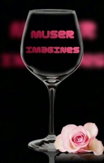 Muser Imagines