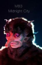 Midnight City by AjareMalcolm