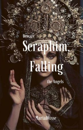 Seraphim, Falling by MariaBlisse