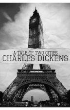 Historia de Dos Ciudades - Charles Dickens by MelaMartinez12