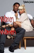 Women To Women by TykeriaJones