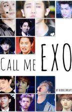 Call Me EXO by bubblewraps22