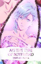 Ai's The Type Of Boyfriend.    (B O O K 3) by MissAsakura
