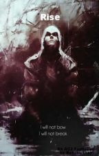 Rise (an Assassin's Creed 3 Fanfiction) by ArtistParade