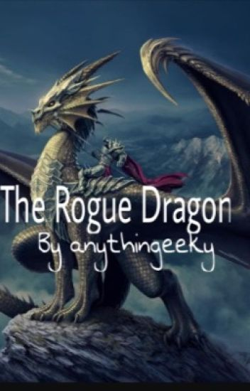 The Rogue Dragon