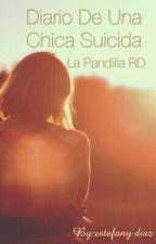 Diario De Una Chica Suicida (La Pandilla RD) by estefanydiaz001