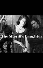 The Sheriff's Daughter BBC Robin Hood Fanfic by montanaharwood
