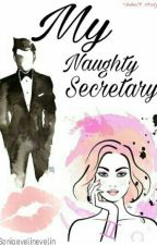 My Naughty Secretary by SoniaEvelinEvelin