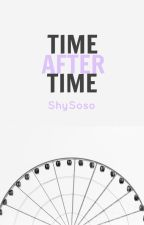 Time After Time { WATTYS 2016 } by ShySoso