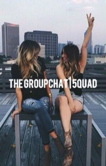 The GroupChat | 5quad