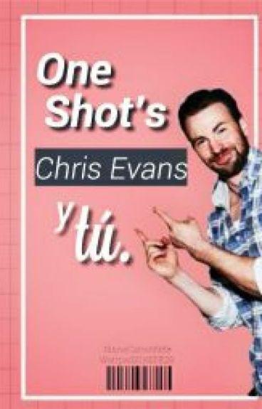 One shot's Chris Evans Y Tú.