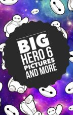 Big Hero 6 Pictures and more by big_hero_6_queen
