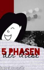 5 Phasen der Liebe by Inspirationsquelle