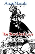 The Ward And Love •[Lemmon]× by AnzuMasaki