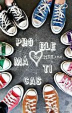 Problemáticas by MIlILns