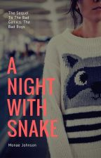 A Night With Snake by HeyItzMo