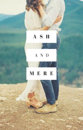 Ash + Mere