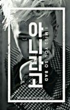 I Miss You So Bad [G-Dragon Fan Fiction] (EDITING) by goldmak1997