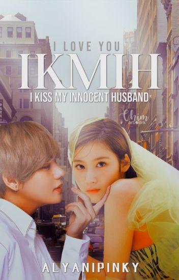 (c)I Kiss My Innocent Husband
