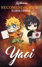 Recomendaciones de Anime y Manga Yaoi. by LeviUchiha