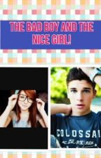 The bad boy and the nice girl by emmybae95