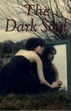 The Dark Soul by Hollykinz