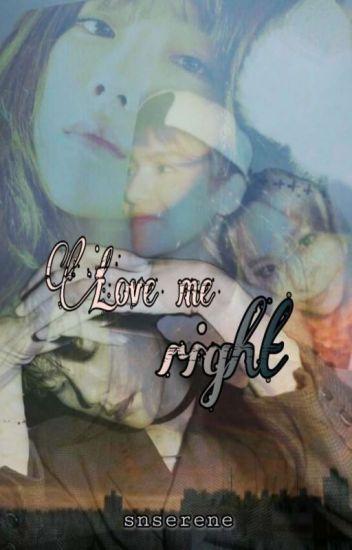 LOVE ME RIGHT[Baekyeon Malay FF]