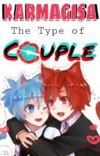 KarmaGisa The Type Of Couple. by Park-kiYoon03