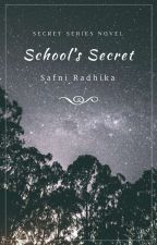 School's Secret by SafniRadhika