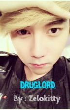 DRUG LORD <1shot> by Zelokitty