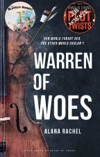 A Warren of Woes   The Reality of Fae Tality #1 by unknownauthor18