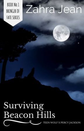 Surviving Beacon Hills (Percy Jackson x Teen Wolf) by ZahraJean