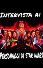 Intervista ai personaggi di star wars by Hexantia