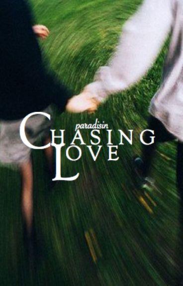 chasing love ;; cth