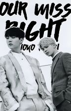 Our Miss Right || BTS Fanfiction by ryoko-tofuu