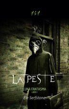 LA PESTE by EleSerfstone