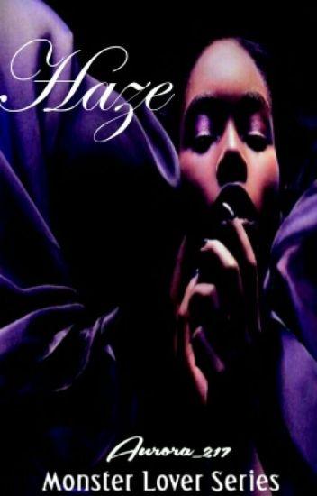 (Ed.) Monster Lover ~ Haze (BWWM)