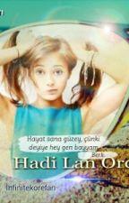 Hadi Lan Ordan(düzenleniyo) by infinitekorefan