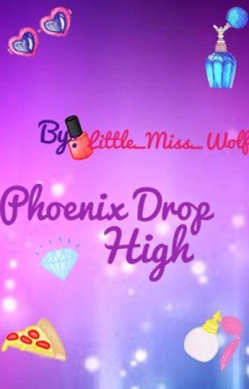 Phoenix Drop High