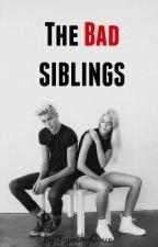The Bad Siblings by KittyKaitFlorentino