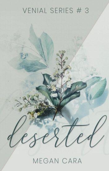 Deserted (Venial Series # 3)