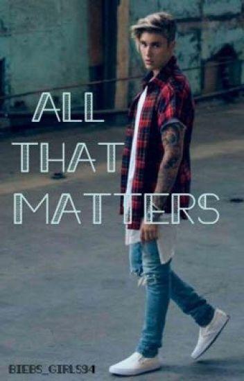 All That Matters   Justin Bieber  •RESCREVENDO E CORRIGINDO•