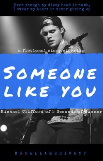 Someone Like You | Michael Clifford