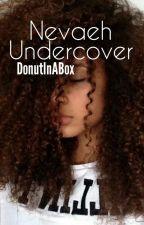 Nevaeh Undercover by DonutInABox