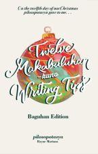 Twelve Makabuluhan-kuno Writing Tips (REPRINT; 2nd batch!) by pilosopotasya