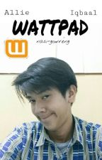 Wattpad ✖ idr by messy-inc