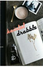 Drabble || Kaistal by nlindaa